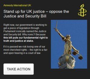 UK Justice & Security bill - act now!